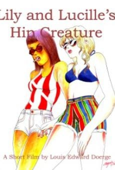 Lily and Lucille's Hip Creature on-line gratuito