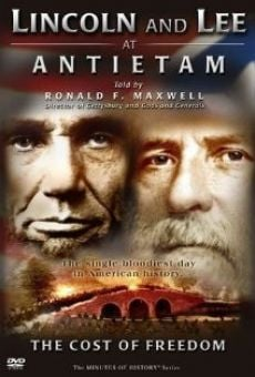 Lincoln and Lee at Antietam: The Cost of Freedom on-line gratuito