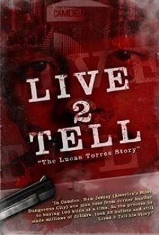Película: Live 2 Tell: The Lucas Torres Story