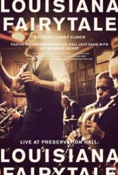 Live at Preservation Hall: Louisiana Fairytale online free