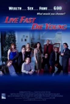 Película: Live Fast, Die Young