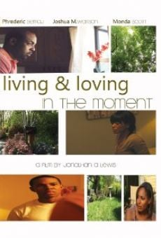 Living & Loving in the Moment