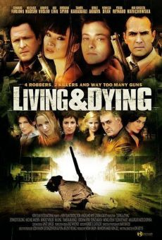 Living & Dying on-line gratuito
