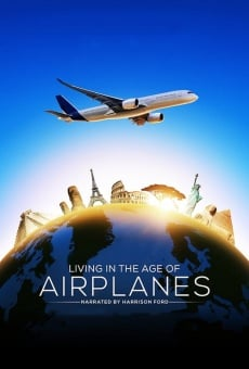 Living in the Age of Airplanes online free