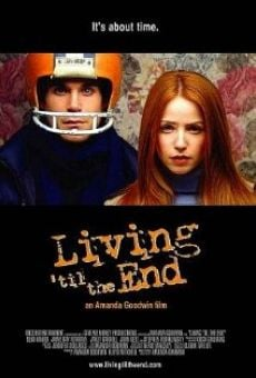 Living 'til the End on-line gratuito