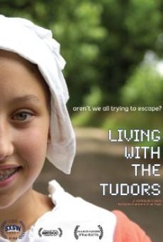 Ver película Living with the Tudors