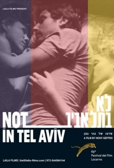 Not in Tel Aviv on-line gratuito