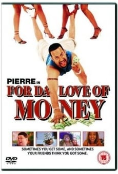 For da Love of Money on-line gratuito