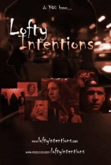 Lofty Intentions online