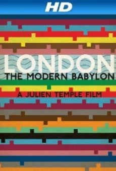Ver película London - The Modern Babylon