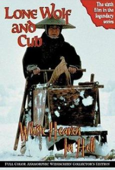 Ver película Lone Wolf and Cub: White Heaven in Hell