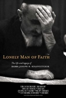 Película: Lonely Man of Faith: The Life and Legacy of Rabbi Joseph B. Soloveitchik