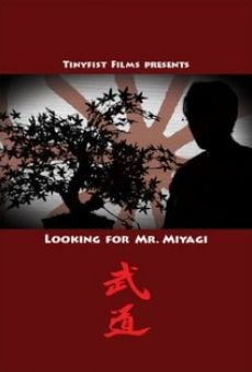 Looking for Mr. Miyagi online free