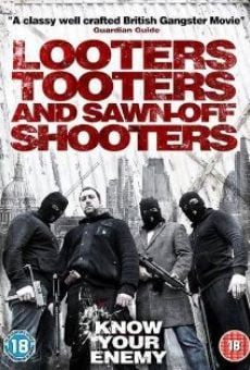Watch Looters, Tooters and Sawn-Off Shooters online stream