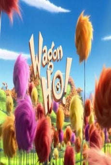 Dr. Seuss' The Lorax: Wagon-Ho