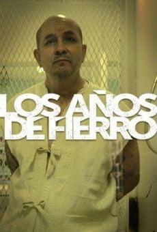 Watch Los años de Fierro online stream