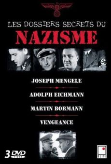 Les dossiers secrets du nazisme on-line gratuito