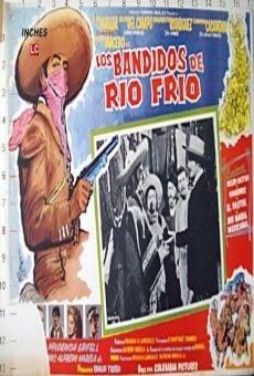 Los bandidos de Río Frío online gratis