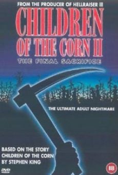 Children of the Corn II - Le sacrifice final