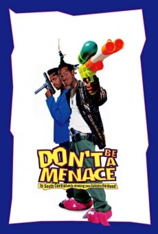 Don't Be a Menace to South Central While Drinking Your Juice in the Hood on-line gratuito