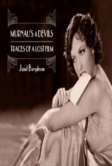 Murnau's 4 Devils: Traces of a Lost Film