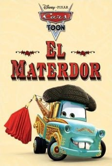 A Cars Toon; Mater's Tall Tales: El Materdor on-line gratuito
