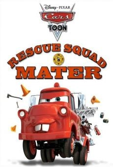 A Cars Toon; Mater's Tall Tales: Rescue Squad Mater