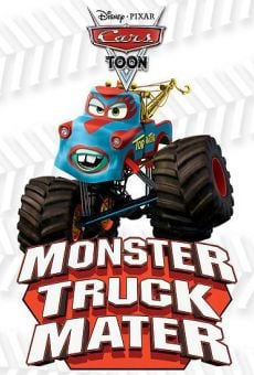 A Cars Toon; Mater's Tall Tales: Monster Truck Mater
