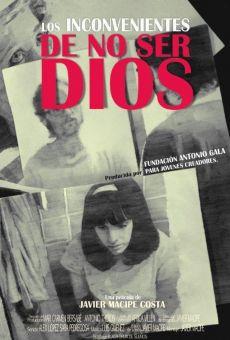 Ver película Los inconvenientes de no ser Dios
