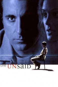 The Unsaid on-line gratuito