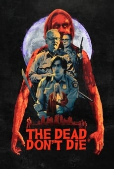 The Dead Don't Die on-line gratuito