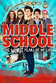Middle School: The Worst Years of My Life online free