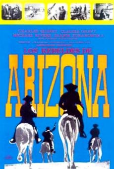 Los rebeldes de Arizona on-line gratuito
