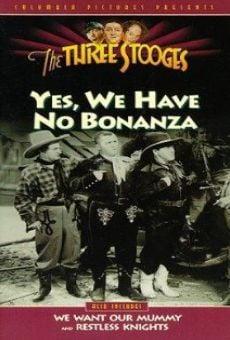 Los tres chiflados. Yes, We Have No Bonanza