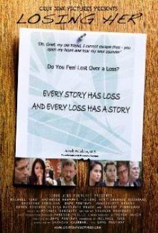 Película: Losing Her