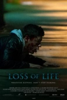 Watch Loss of Life online stream