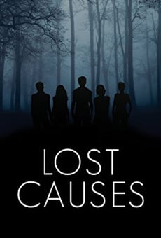Watch Lost Causes online stream