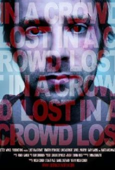 Ver película Lost in a Crowd