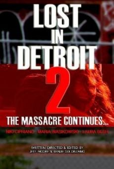 Watch Lost in Detroit 2 online stream