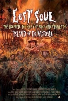 Lost Soul: The Doomed Journey of Richard Stanley's Island of Dr. Moreau online streaming
