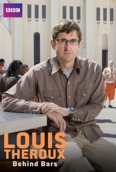 Louis Theroux: Behind Bars Online Free