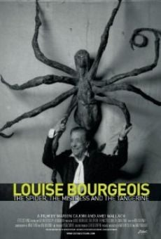 Louise Bourgeois: The Spider, the Mistress and the Tangerine on-line gratuito