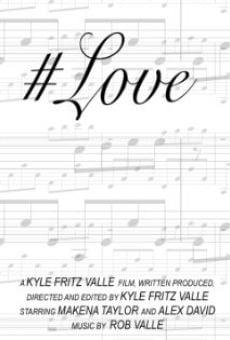 #Love en ligne gratuit