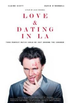 Watch Love and Dating in LA! online stream