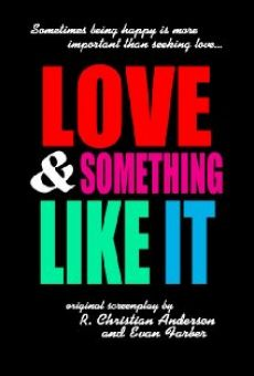 Película: Love and Something Like It