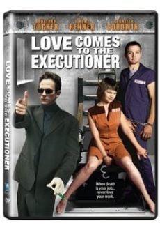Ver película Love Comes To The Executioner