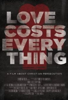 Love Costs Everything on-line gratuito