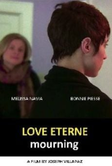 Love Eterne [Mourning] on-line gratuito