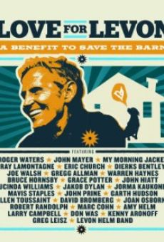 Love for Levon: A Benefit to Save the Barn online free