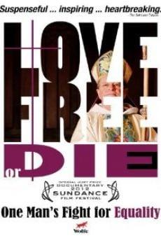 Love Free or Die en ligne gratuit